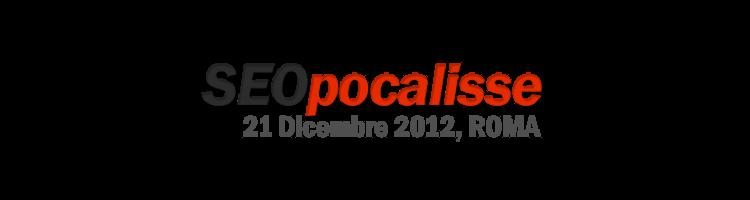 La mia esperienza alla SeoPocalisse di Roma dicembre 2012