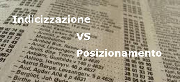Immagine per l'articolo su lla differenza fra indicizzazione e posizionamento