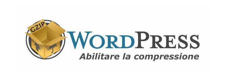 Articolo come abilitare la compressione su wordpress
