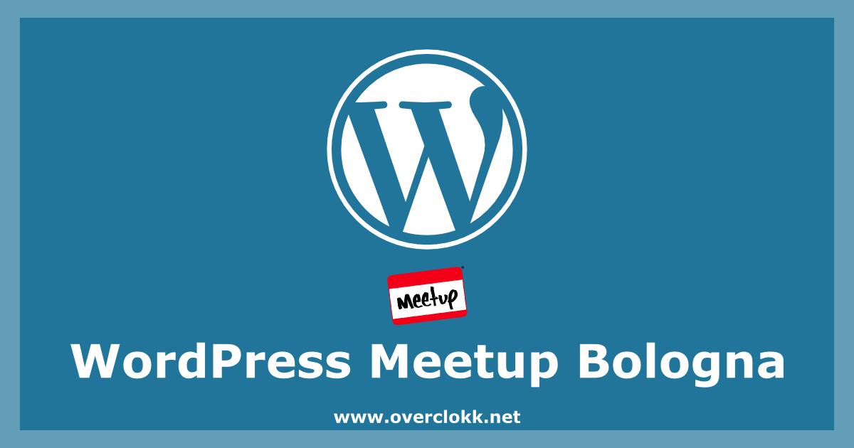 Immagine dell'articolo per creare il WordPress meetup di Bologna